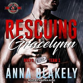 Rescuing Gracelynn: Bravo Series 1