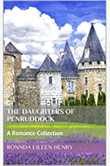 The Daughters of Penruddock: A Romance Collection Kindle Edition