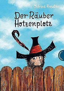 Der Räuber Hotzenplotz: | gebundene Ausgabe bunt illustriert, ab 6 Jahren (German Edition)