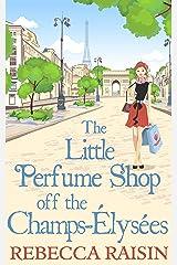 The Little Perfume Shop Off The Champs-Élysées Kindle Edition