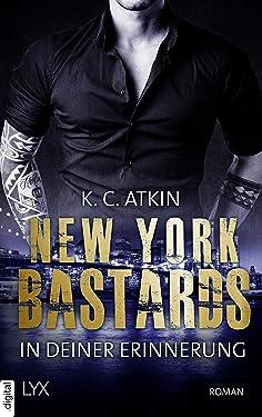 New York Bastards - In deiner Erinnerung (NY-Bastards-Reihe 2) (German Edition)