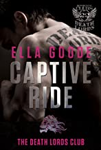 Captive Ride (The Motorcycle Clubs)