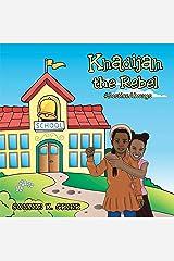 Khadijah the Rebel: #Justicealways Kindle Edition
