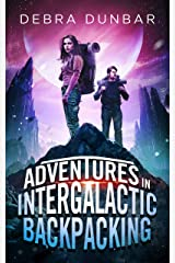 Adventures in Intergalactic Backpacking Kindle Edition