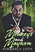 Monkeys and Mayhem (Omega Mu Brothers Book 4)
