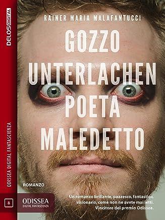 Gozzo Unterlachen, poeta maledetto (Odissea Digital Fantascienza)