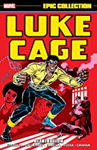 Luke Cage Epic Collection: Retribution (Luke Cage, Hero For Hire (1972-1973))