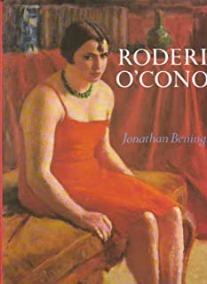 Roderic O'Conor: A Biography with a Catalogue of His Work (Art & Architecture)