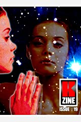 Kzine Issue 19 Kindle Edition