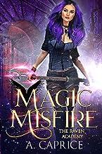 Magic Misfire: A Reverse Harem Academy Romance (Raven Academy Book 2)
