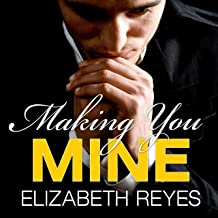 Making You Mine: Moreno Brothers Series, Book 5