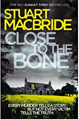 Close to the Bone (Logan McRae, Book 8) Kindle Edition