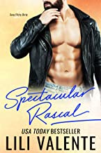 Spectacular Rascal: A Sexy Flirty Dirty Standalone Romance
