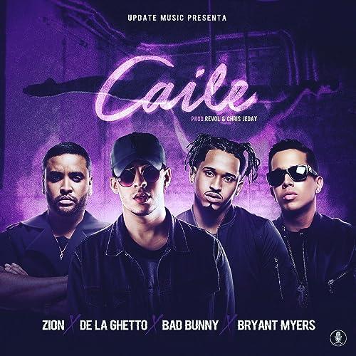 Caile (feat. Zion & De La Ghetto) [Explicit]