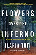 Flowers over the Inferno (A Teresa Battaglia Novel Book 1)