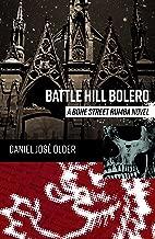 Battle Hill Bolero: A Bone Street Rumba Novel (The Bone Street Rumba  Book 3)