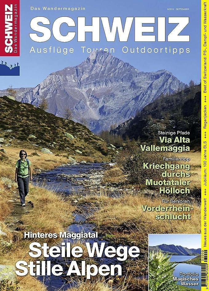 柱勢いメロンMaggiatal: Wandermagazin SCHWEIZ 9_2013 (German Edition)