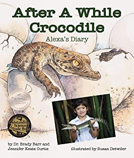 After A While Crocodile: Alexa's Diary (Arbordale Collection)