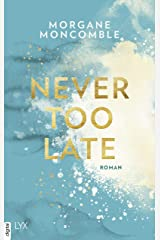 Never Too Late (German Edition) Format Kindle