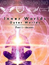 Inner Worlds Outer Worlds - Part 1 - Akasha