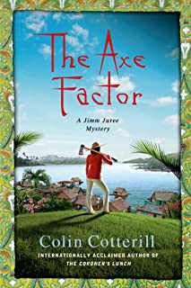 The Axe Factor: A Jimm Juree Mystery (Jimm Juree Mysteries Book 3)