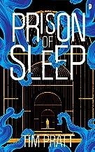 Prison of Sleep: Book II of the Journals of Zaxony Delatree