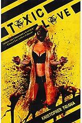 Toxic Love (RedLine Book 1) Kindle Edition