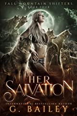 Her Salvation: A Rejected Mates Romance (Fall Mountain Shifters Book 4) Kindle Edition