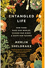 Entangled Life: How Fungi Make Our Worlds, Change Our Minds & Shape Our Futures Copertina flessibile