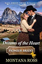 Dreams of the Heart: Historical Western Romance (Oregon Dreams Book 7)