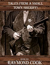 Tales From A Small Town Sheriff eBook #10