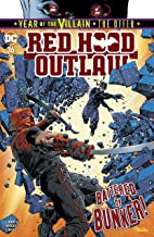 Red Hood: Outlaw (2016-) #36 (Red Hood and the Outlaws (2016-))