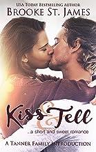 Kiss & Tell: A Short & Sweet Romance (Tanner Family)