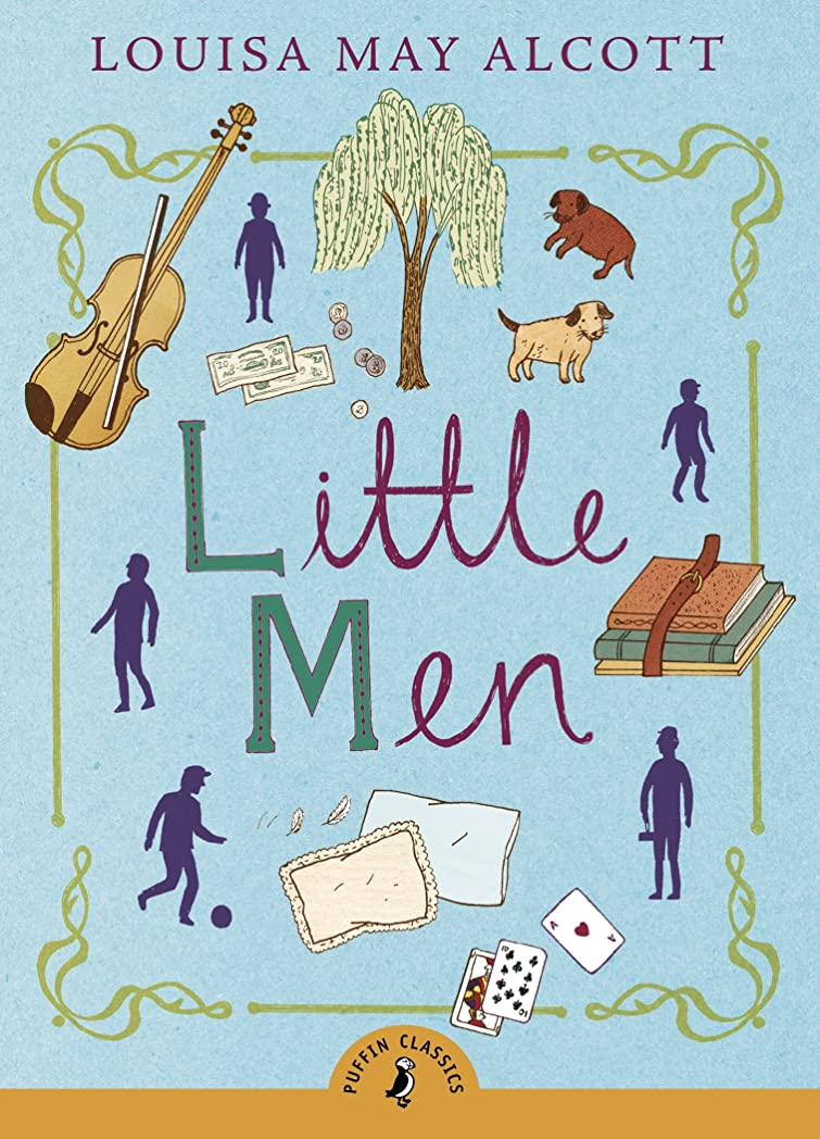 支払うフェザー万一に備えてLittle Men: Life at Plumfield with Jo's Boys (Puffin Classics) (English Edition)