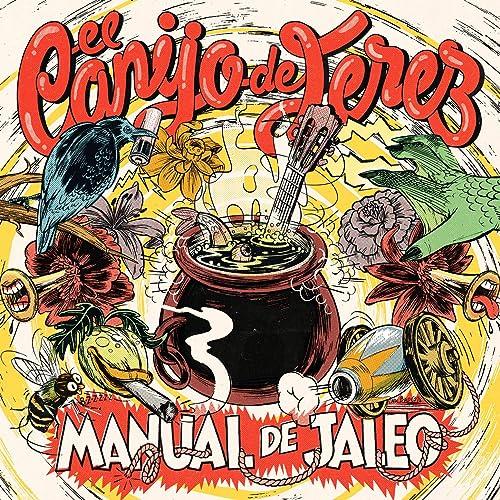Manual de Jaleo de El Canijo de Jerez en Amazon Music - Amazon.es
