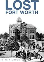 Lost Fort Worth (English Edition)