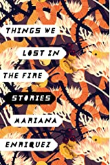Things We Lost in the Fire: Stories (English Edition) Format Kindle