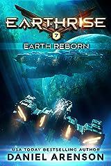 Earth Reborn (Earthrise Book 7) Kindle Edition