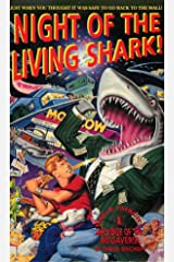 Night of the Living Shark! (DANIEL M. PINKWATER'S Melvinge of the Megaverse Book 1) Kindle Edition