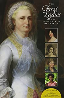 The First Ladies of the United States of America: Special Edition for