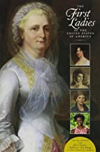 """The First Ladies of the United States of America: Special Edition for """"First Ladies: Influence and Image"""" C-Span Original ..."""