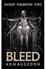 The Bleed 3: Armaggedon Kindle Edition