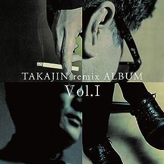 TAKAJIN remix ALBUM Vol.I