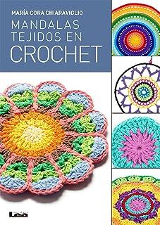 Mandalas Tejidos en crochet (Spanish Edition)
