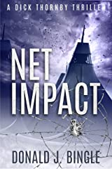 Net Impact (A Dick Thornby Thriller Book 1) Kindle Edition