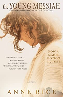 The Young Messiah (Movie tie-in) (originally published as Christ the Lord: Out of Egypt): A Novel