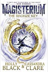Magisterium: The Bronze Key (The Magisterium Book 3) Kindle Edition