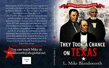 THEY TOOK A CHANCE ON TEXAS:: THE STORY OF THE CONSOLIDATED FUND OF THE REPUBLIC OF TEXAS