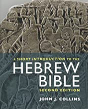 A Short Introduction to the Hebrew Bible: Second Edition