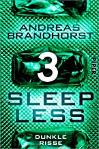 Sleepless - Dunkle Risse (Sleepless 3) (German Edition)